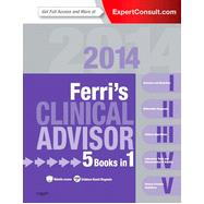 Ferri's Clinical Advisor 2014,9780323083744