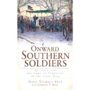 Onward Southern Soldiers : Religion and the Army of Tennessee in the Civil War,9781609493745