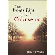 The Inner Life of the Counselor,9781118193747