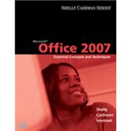 Microsoft Office 2007 : Essential Concepts and Techniques,9781418843748