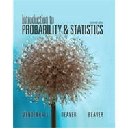 Introduction to Probability and Statistics, 9781133103752
