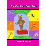 The Wolf Wore Power Tools, 9781419653759  