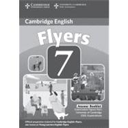 Cambridge Young Learners English Tests 7 Flyers Answer Booklet: Examination Papers from University of Cambridge ESOL Examinations