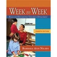 Week by Week : Plans for Documenting Children's Development, Reprint,9781439043769