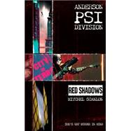 Anderson PSI Division: Red Shadows, 9781844163779