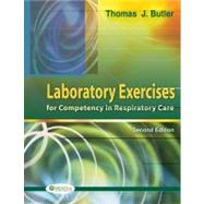 Laboratory Exercises for Competency in Respiratory Care,9780803613782