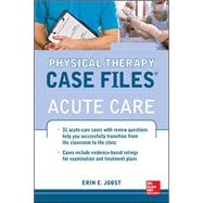 Physical Therapy Case Files: Acute Care,9780071763806