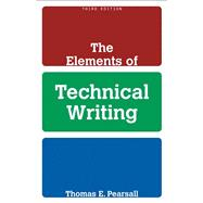 The Elements of Technical Writing, 9780205583812