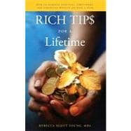 Rich Tips for a Lifetime : How to Achieve Spiritual, Emotion..., 9781937293819