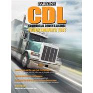 Barron's CDL Commercial Driver's Test: Truck Driver's Test,9780764143823