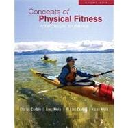 Concepts of Physical Fitness : Active Lifestyles for Wellness