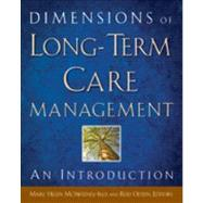 Dimensions of Long-Term Care Management : An Introduction,9781567933833