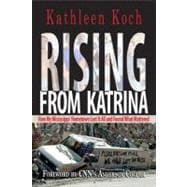 Rising from Katrina : How My Mississippi Hometown Lost It Al..., 9780895873835  