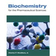 Biochemistry for Pharmaceutical Sciences,9780763763848