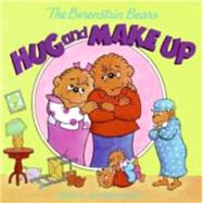 The Berenstain Bears Hug and Make Up, 9780060573850