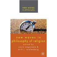 New Waves in Philosophy of Religion, 9780230223851  