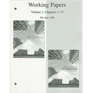 Working Papers, Volume 1, Chapters 1-15 to accompany Financial Accounting 14e, and Financial &amp; Managerial Accounting 15e