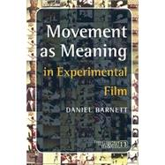 Movement as Meaning : In Experimental Film, 9789042023857  