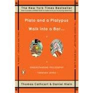 Plato and a Platypus Walk into a Bar... : Understanding Phil..., 9780143113874