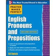 Practice Makes Perfect English Pronouns and Prepositions, Se..., 9780071753876