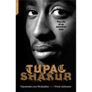Tupac Shakur : The Life and Times of an American Icon,9781568583877