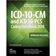 ICD-10-CM and ICD-10-PCS Coding Handbook 2014, Without Answers,9781556483882