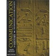 Communication in History : Technology, Culture, Society,9780205483884