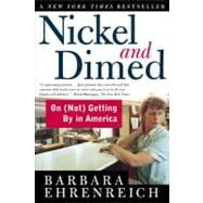Nickel and Dimed : On (Not) Getting by in America, 9780805063899
