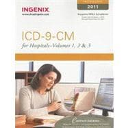 ICD-9-CM 2011 Professional for Hospitals: International Classification of Diseases 9th Revision Clinical Modification 6th Edition,9781601513908