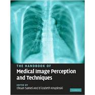 The Handbook of Medical Image Perception and Techniques, 9780521513920  