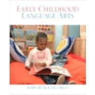 Early Childhood Language Arts (with MyEducationKit),9780137073924