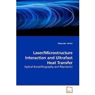 Laser/Microstructure Interaction and Ultrafast Heat Transfer, 9783639163933  