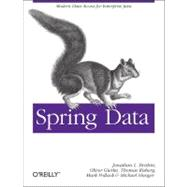 Spring Data : Modern Data Access for Enterprise Java, 9781449323950