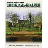A Customized Version of Thriving in College and Beyond: Research Based Strategies for Academic Success & Personal Development Designed Specifically for Ohio University,9781465223951
