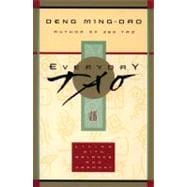 Everyday Tao : Living with Balance and Harmony, 9780062513953