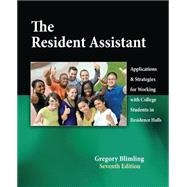  The Resident Assistant: Applications and Strategies for Working with College Students in Residence Halls,9780757573958
