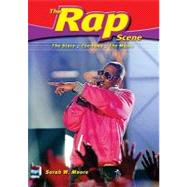 The Rap Scene: The Stars, the Fans, the Music, 9780766033979  