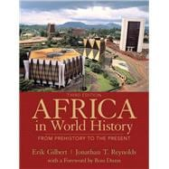 Africa in World History : From Prehistory to the Present,9780205053995