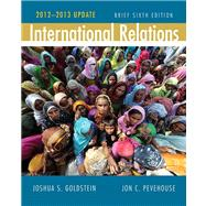 International Relations, Brief Edition, 2012-2013 Update Plus MyPoliSciLab with eText -- Access Card Package
