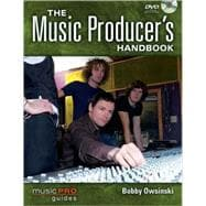 The Music Producer's Handbook, 9781423474005  