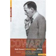 Coward Plays 7 : Quadrille - 'Peace in Our Time' - Tonight a..., 9780413734006