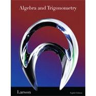 Algebra and Trigonometry, 8th Edition