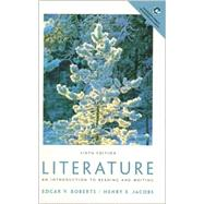 Literature : An Introduction to Reading and Writing