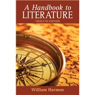 Handbook to Literature, A,9780205024018