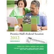 Prentice Hall'S Federal Taxation 2012 Individuals, 25/E, 9780132754026  