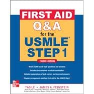 First Aid Q&A for the USMLE Step 1, Third Edition,9780071744027