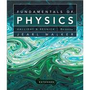 Fundamentals of Physics Extended, Ninth Edition with WileyPL..., 9780470634028  