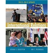 International Relations, 2012-2013 Update Plus MyPoliSciLab with eText -- Access Card Package