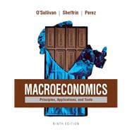 Macroeconomics Principles, Applications, and Tools Plus MyEconLab with Pearson eText (1-semester access) -- Access Card Package