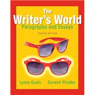 The Writer's World Paragraphs and Essays Plus MyWritingLab with Pearson eText -- Access Card Package
